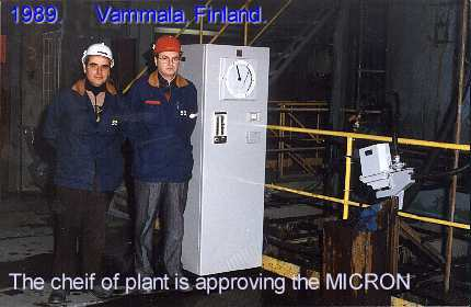 1989, Vammala, Finland. The CEO (right at photo) is very interesting of results of the Russian MICRON tests