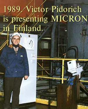 I, Victor Pidorich, is presents by myself the MICRON at Finland OUTOKUMPU plant...